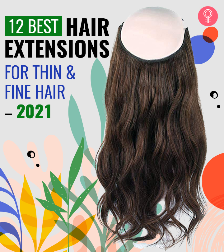 12 Best Hair Extensions For Thin And Fine Hair