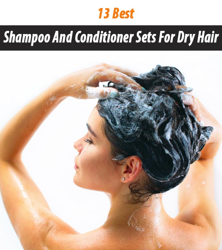 13 Best Shampoo And Conditioner Sets For Dry Hair – 2020