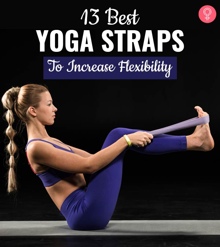 13 Best Yoga Straps (2020) – Benefits And A Buying Guide