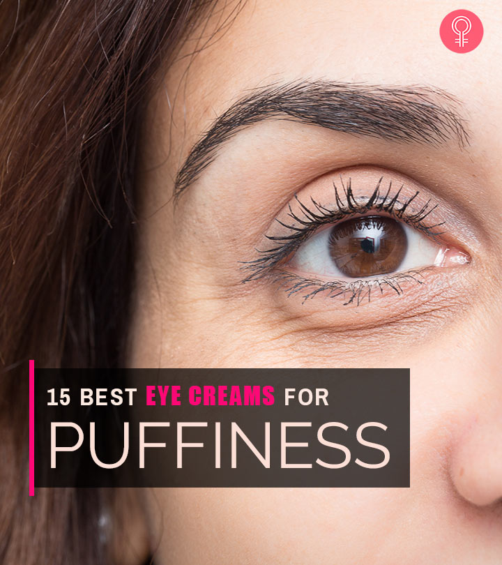 15 Best Eye Creams For Puffiness – 2020