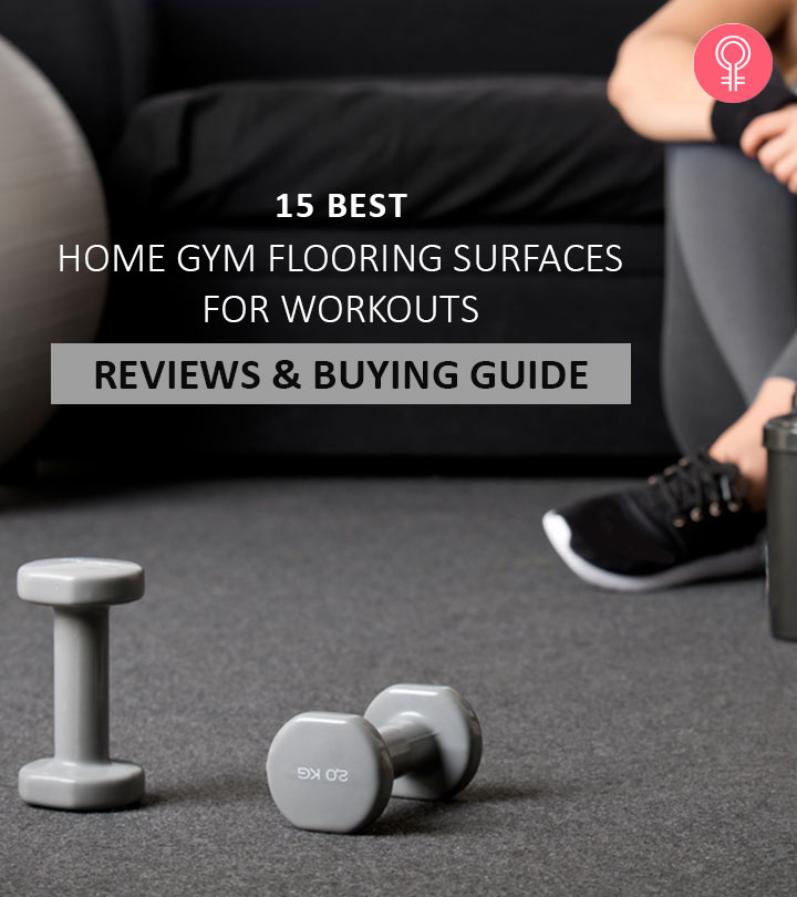 15 Best Home Gym Flooring Surfaces For Workouts (2021) – Reviews And Buying Guide