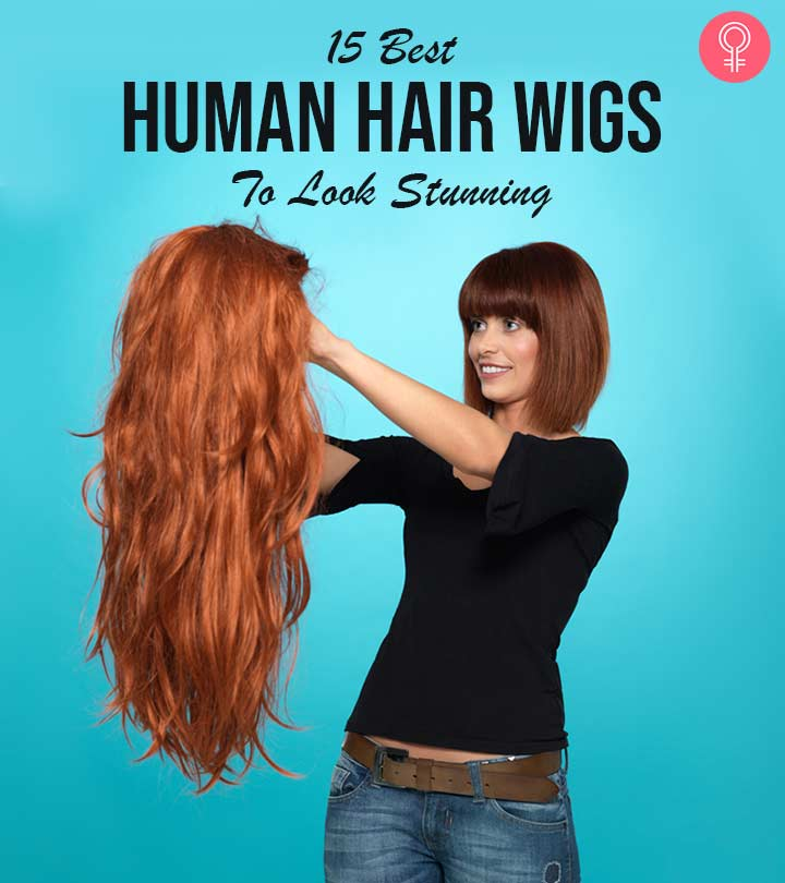 The 15 Best Human Hair Wigs of 2020 to Look Stunning