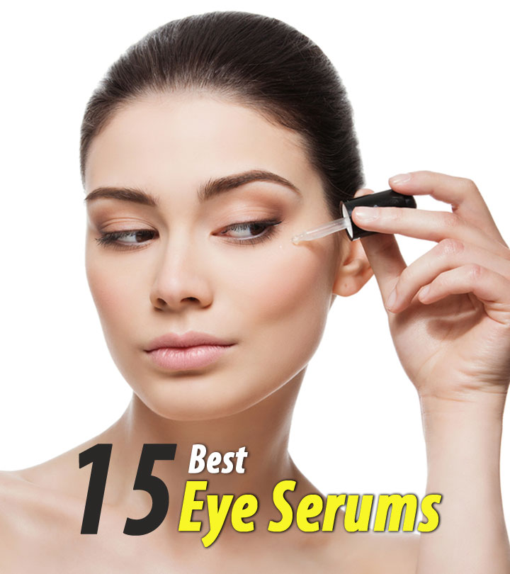 The 16 Best Eye Serums of 2020 you Must Try