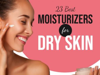 23 Best Moisturizers For Dry Skin – 2020