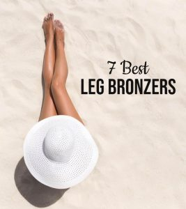 7 Best Leg Bronzers To Buy Online – 2020