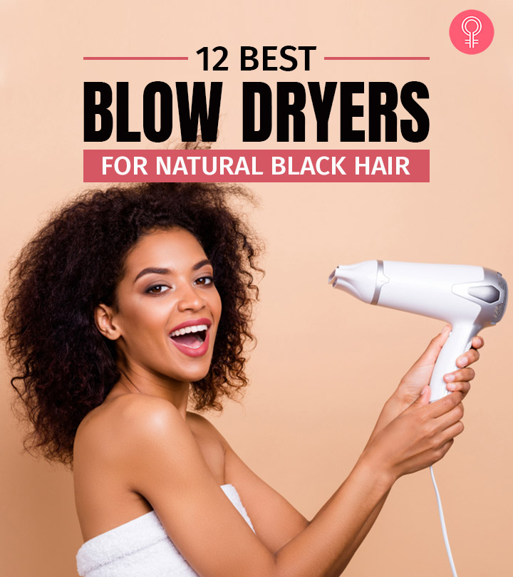 12 Best Blow Dryers For Natural Black Hair