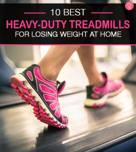 10 Best Heavy-Duty Treadmills With A High Weight Capacity – A Complete Buyer's Guide