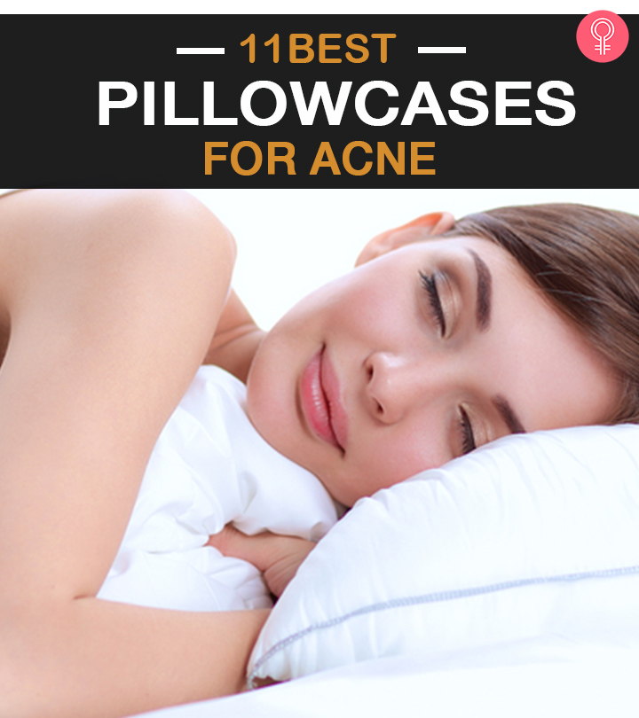 11 Best Pillowcases For Acne – 2020