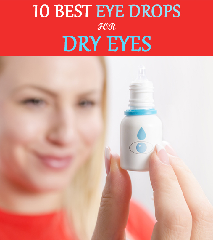 10 Best Eye Drops for Dry Eyes