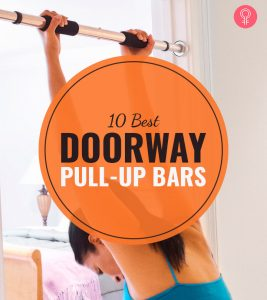 The 10 Best Doorway Pull-Up Bars Of 2021