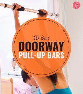The 10 Best Doorway Pull-Up Bars Of 2021