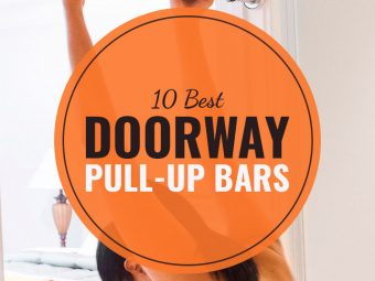 The 10 Best Doorway Pull-Up Bars Of 2020