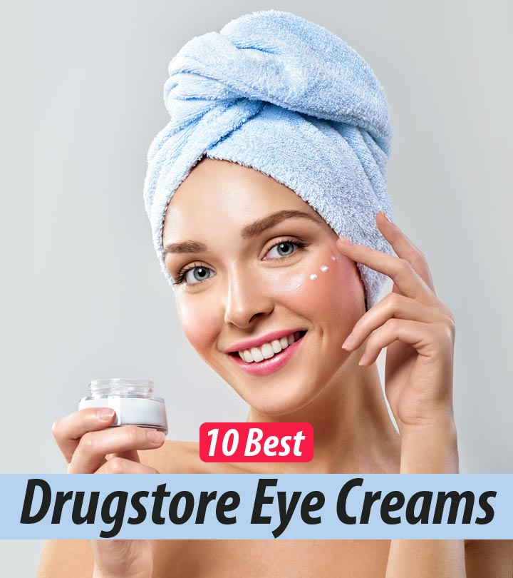 The 10 Best Drugstore Eye Creams