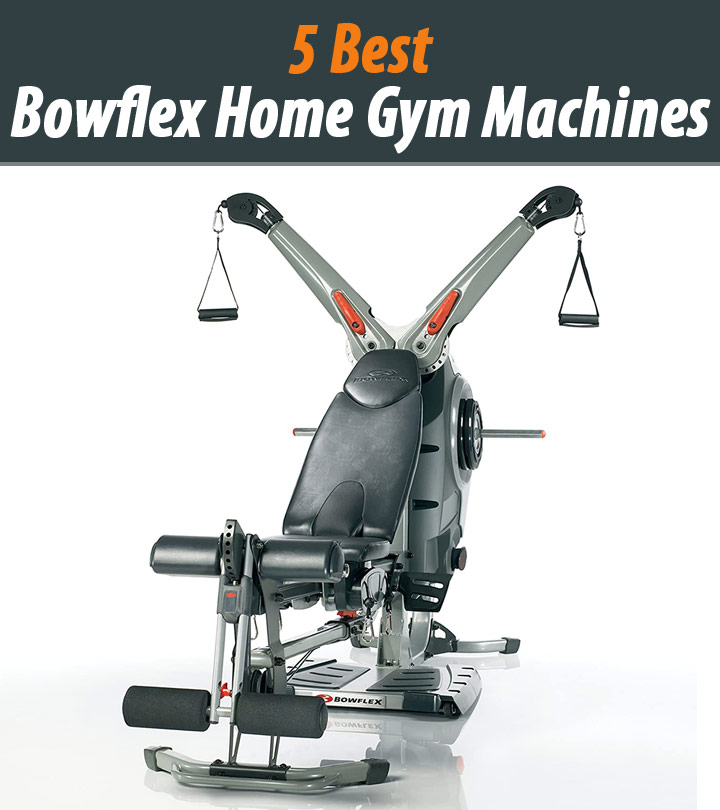 The 5 Best Bowflex Home Gym Machines Of 2020