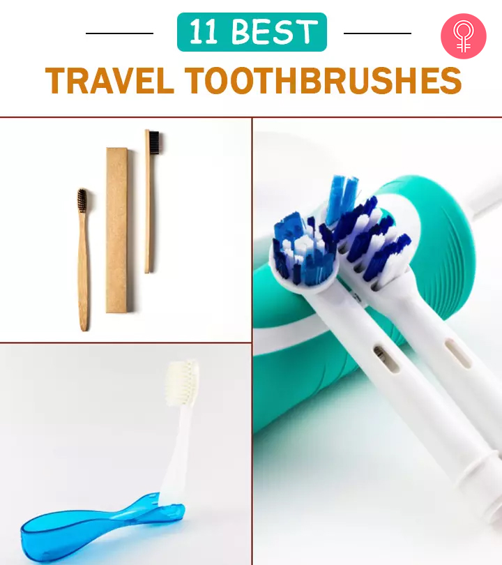 11 Best Travel Toothbrushes Of 2021