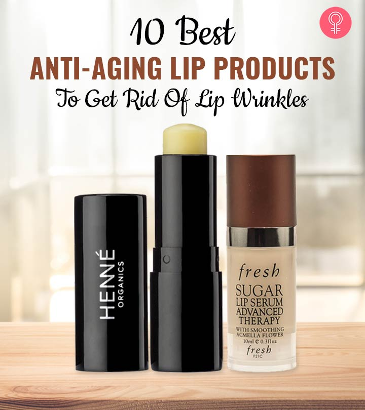Top 10 Anti-Aging Lips Products To Check Out Right Now