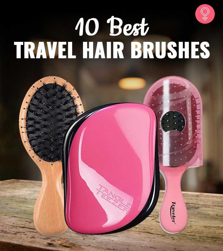 10 Best Travel Hair Brushes – 2020