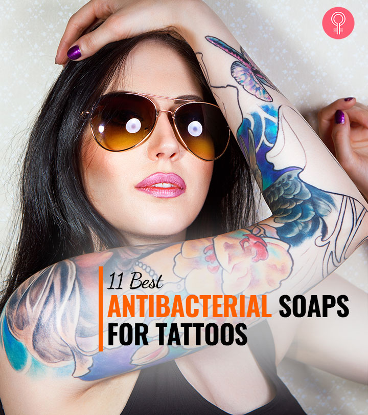 11 Best Antibacterial Soaps For Tattoos (2021) – Reviews And Buying Guide