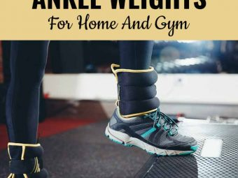 15 Best Ankle Weights (2020) – Benefits And A Buying Guide