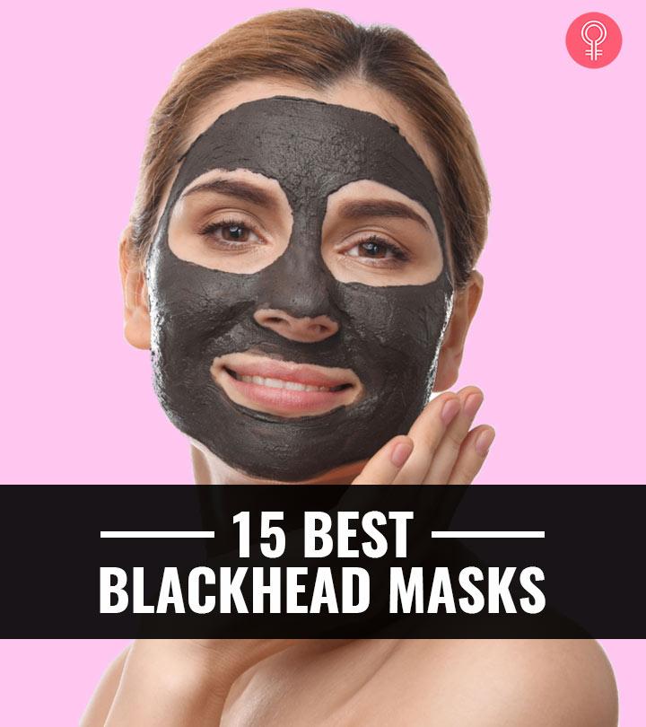 15 Best Blackhead Masks – 2020