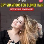 15 Best Dry Shampoos For Blonde Hair Reviews AndBuying Guide