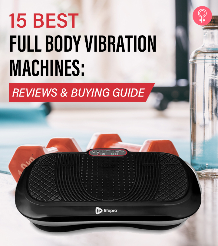 15 Best Full Body Vibration Machines Of 2021: Reviews And Buying Guide