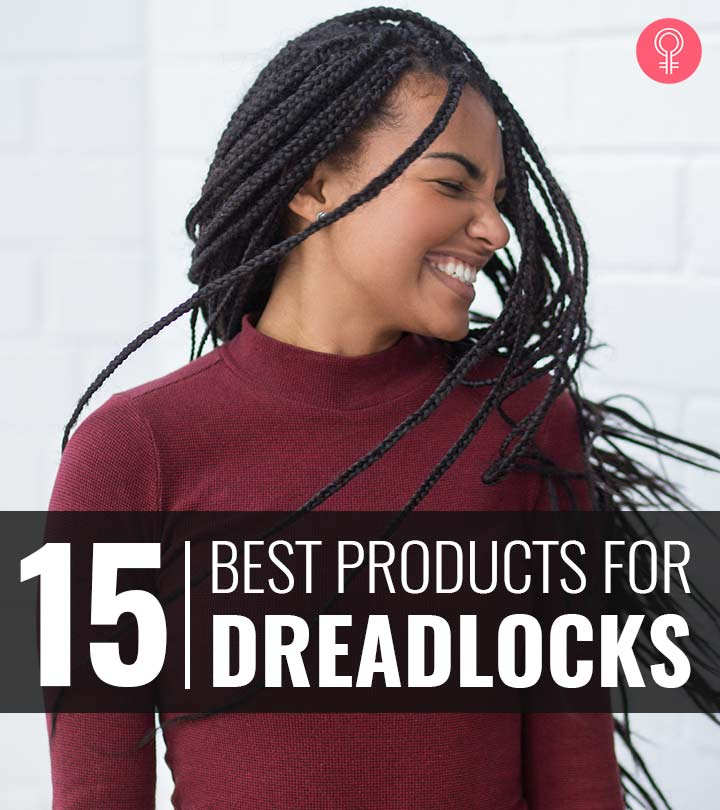 15 Best Products For Dreadlocks