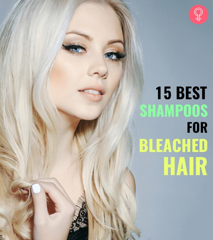 15 Best Shampoos For Bleached Hair