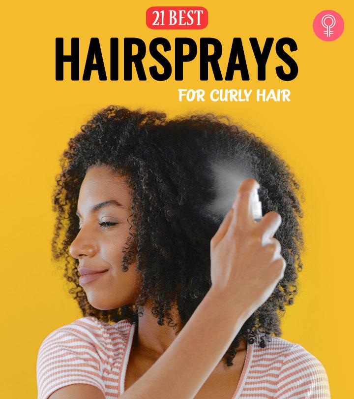 21 Best Hairsprays For Curly Hair