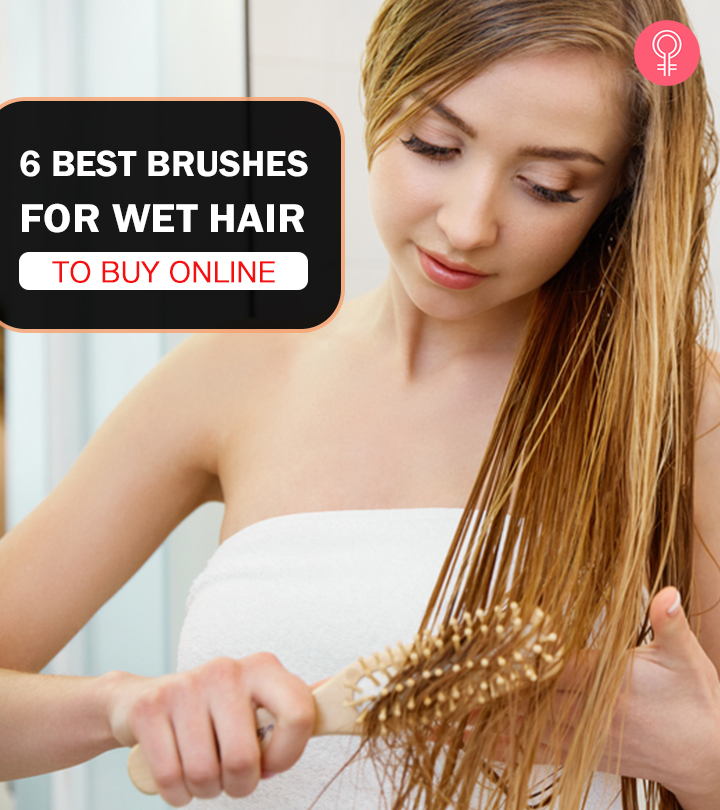 6 Best Brushes For Wet Hair To Buy Online In 2020