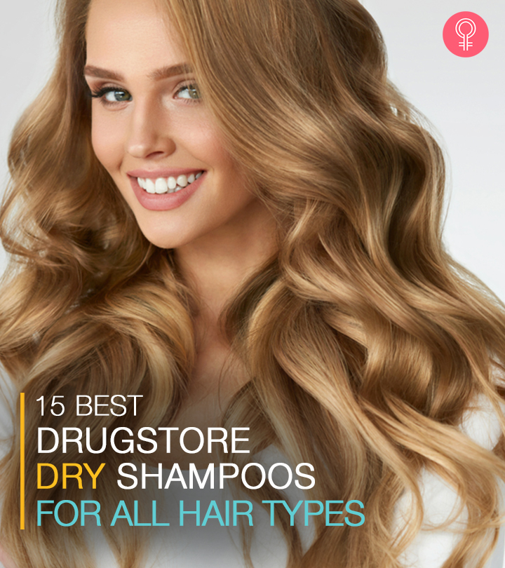15 Best Drugstore Dry Shampoos Of 2020 – Affordable And Effective