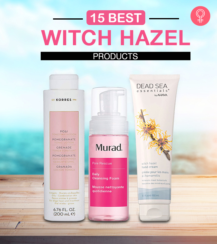 15 Best Witch Hazel Products Of 2020