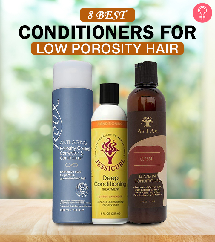 8 Best Conditioners For Low Porosity Hair