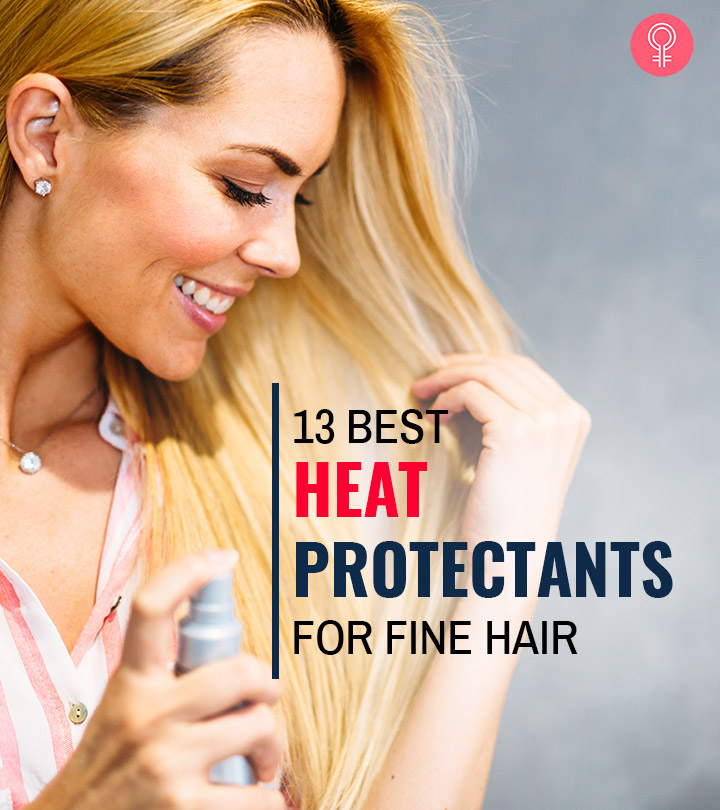 Heat Protectants For Fine Hair – 13 Top Picks For 2020