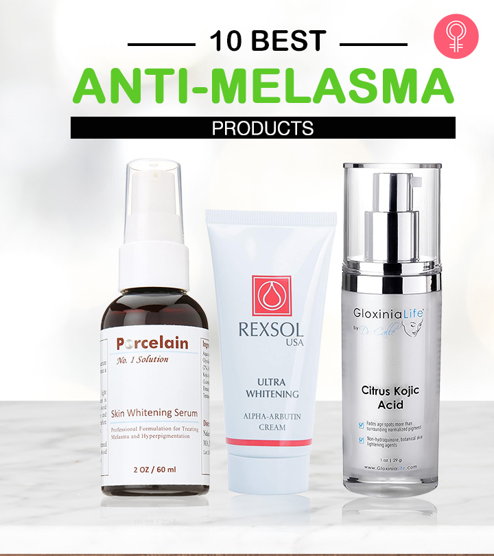 10 Best Anti-Melasma Products