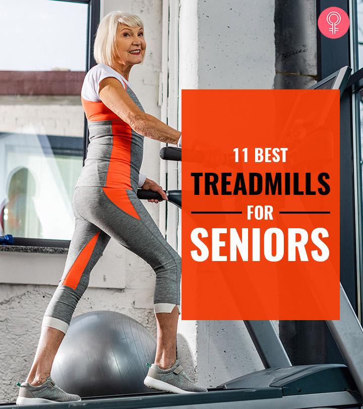 The 11 Best Treadmills For Seniors – 2020