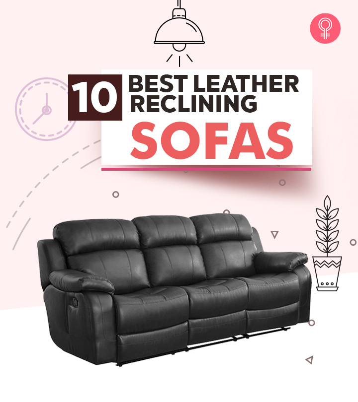 10 Best Leather Reclining Sofas