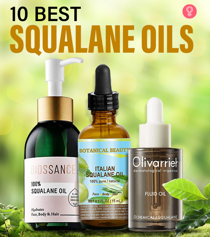 10 Best Squalane Oils To Buy Online In 2021