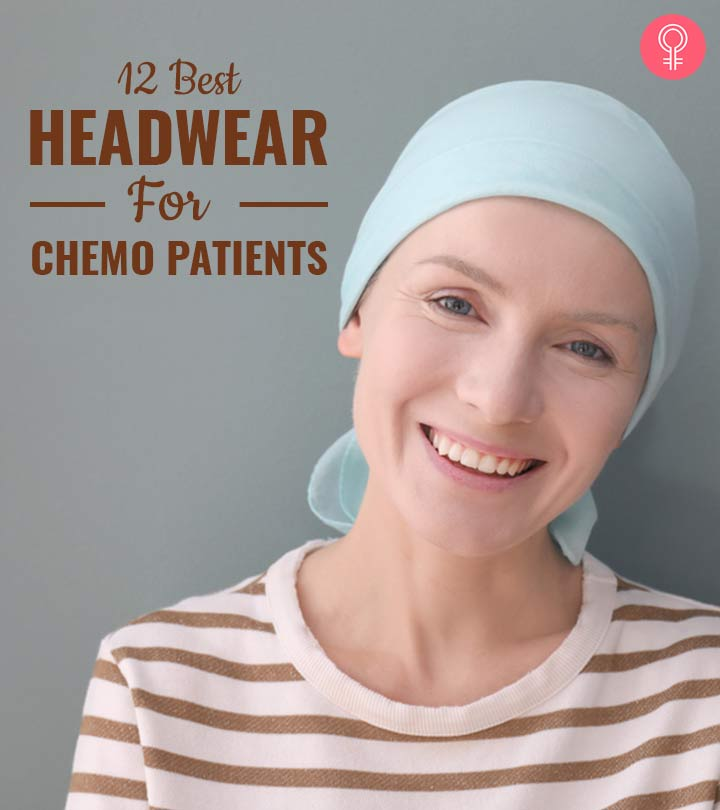 12 Best Headwear For Chemo Patients