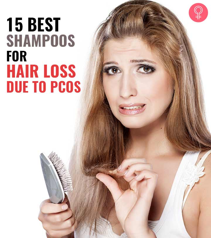 15 Best Shampoos For Hair Loss Due To PCOS