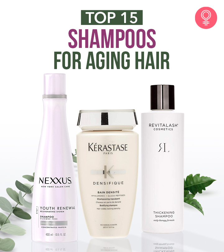 15 Best Shampoos For Thinning Or Aging Hair
