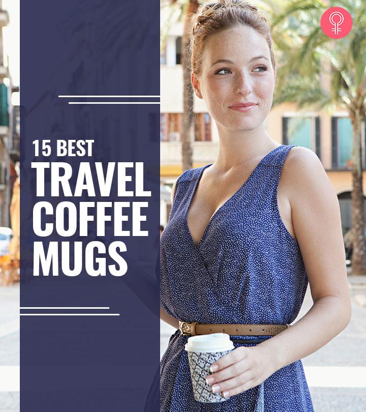 15 Best Travel Coffee Mugs