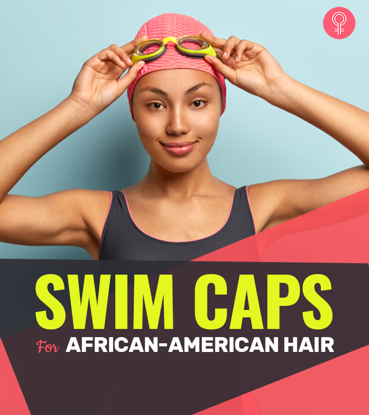 7 Best Swim Caps For African-American Hair
