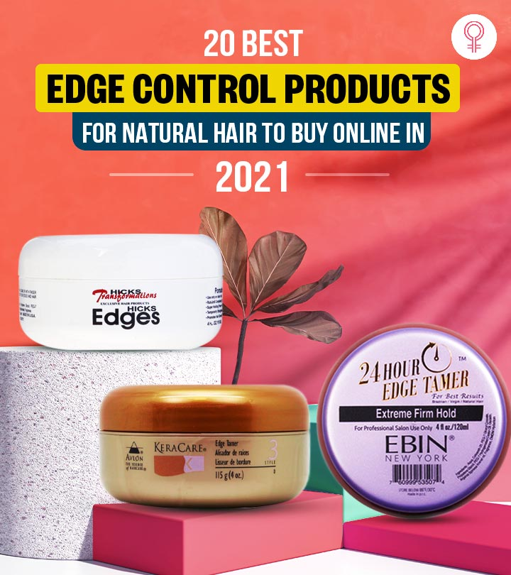 20 Best Edge Control Products For Natural Hair To Buy Online In 2021