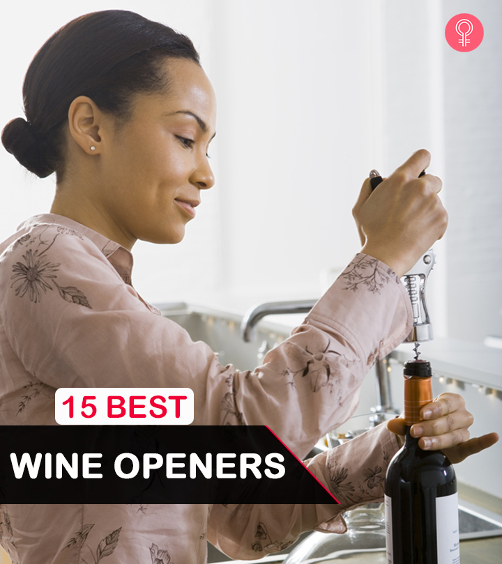 The 15 Best Wine Openers Of 2020 You Need To Try