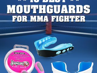 10 Best Mouth Guards For MMA Fighters-