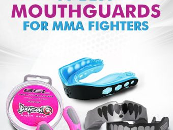 10 Best Mouth Guards For MMA Fighterss
