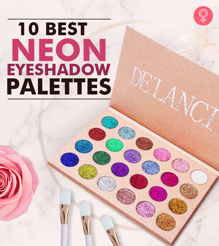10 Best Neon Eyeshadow Palettes – 2021