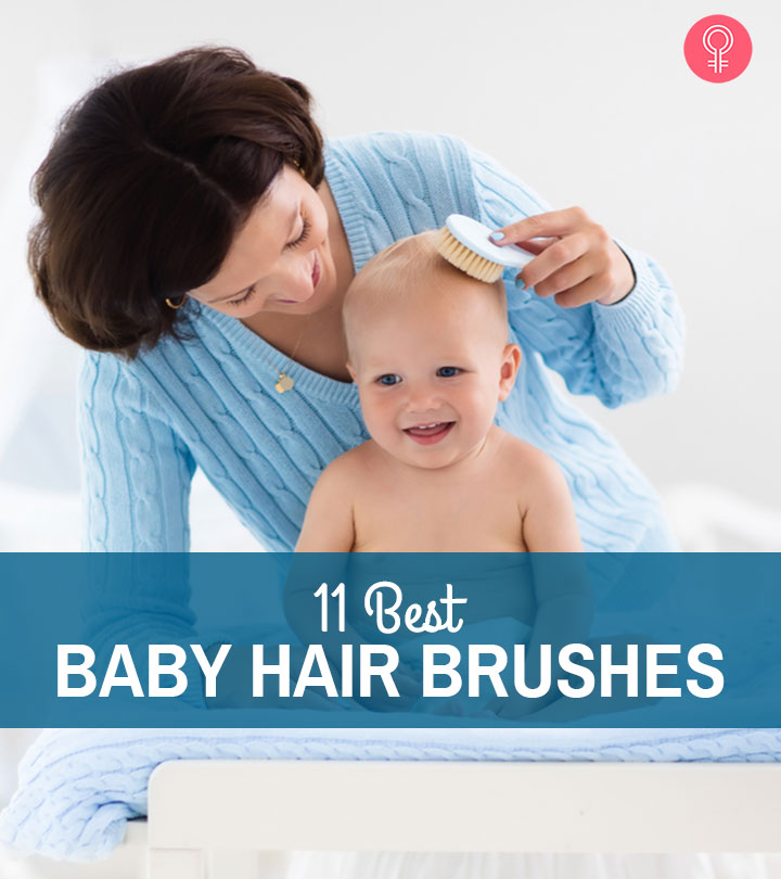 11 Best Baby Hair Brushes – 2020