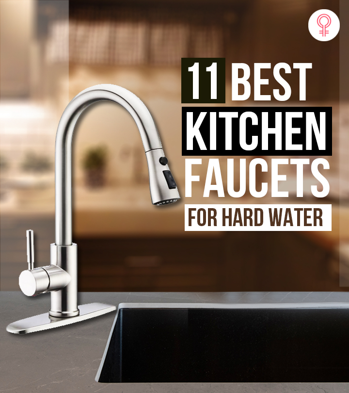 11 Best Kitchen Faucets For Hard Water + Buying Guide